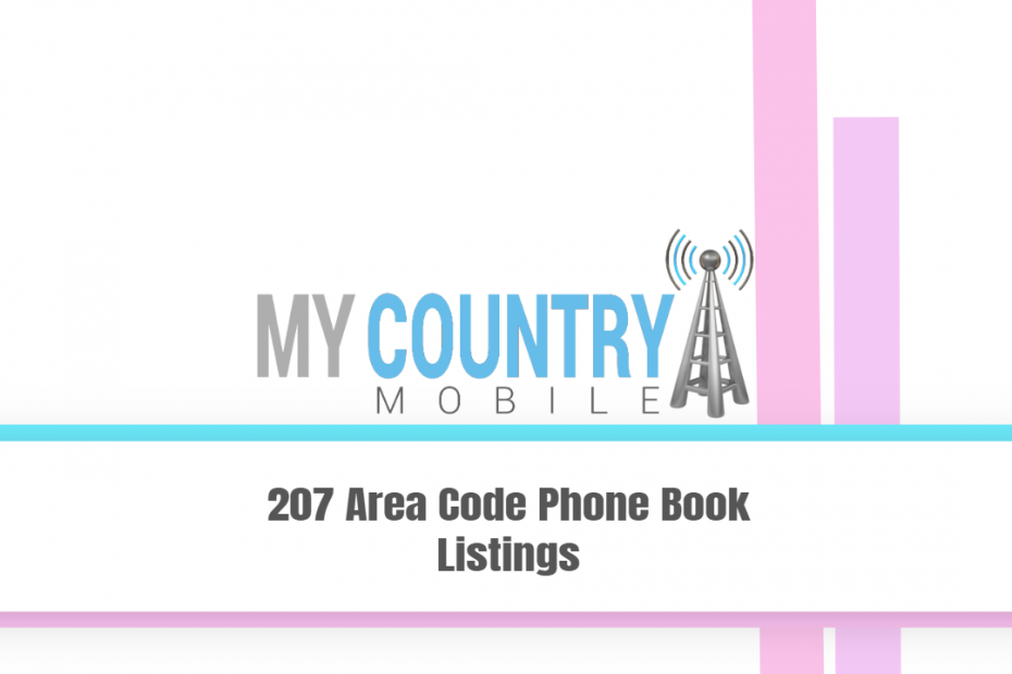 207 Area Code Phone Book Listings - My Country Mobile