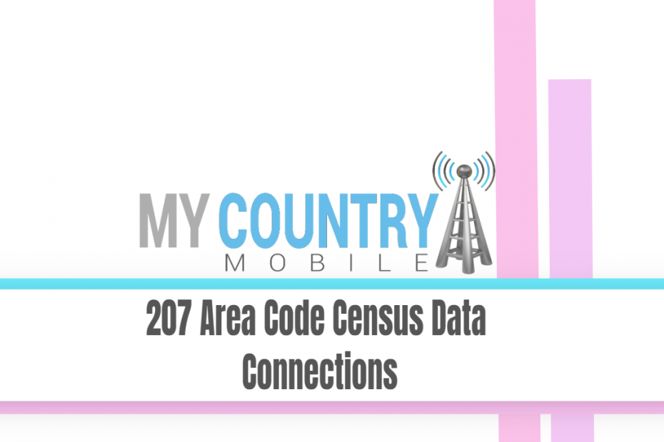 207 Area Code Census Data Connections - My Country Mobile